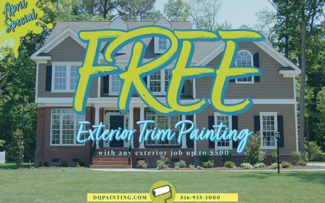 April Special! Free Exterior Trim Painting with Any Exterior Job