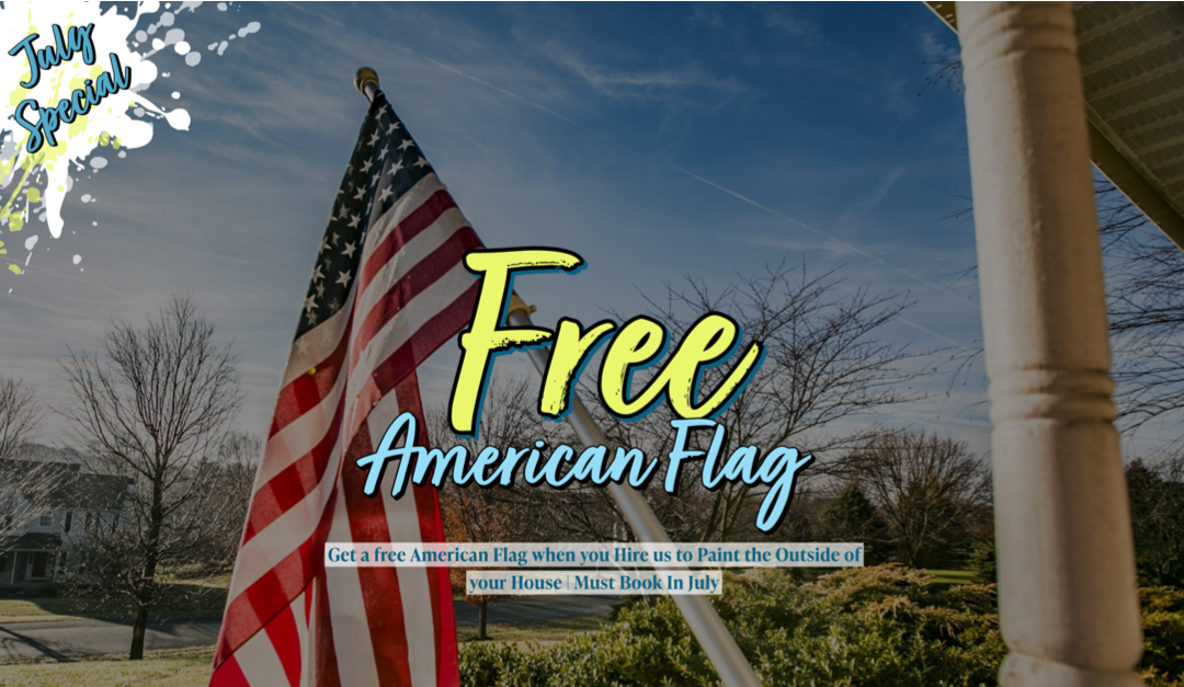 July Special! Free American Flag!